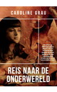 Meer info over Caroline Grau Reis naar de onderwereld bij Luisterrijk.nl
