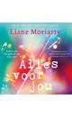 Liane Moriarty Alles voor jou