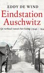 Eddy de Wind Eindstation Auschwitz