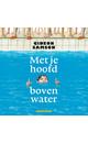 Meer info over Gideon Samson Met je hoofd boven water bij Luisterrijk.nl
