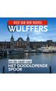 Dick van den Heuvel Wulffers en de zaak van het doodlopende spoor