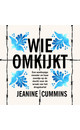 Jeanine Cummins Wie omkijkt