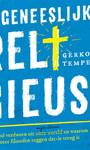 Gerko Tempelman Ongeneeslijk religieus
