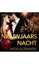 Meer info over Katja Slonawski Nieuwjaarsnacht - erotisch verhaal bij Luisterrijk.nl