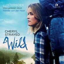 Cheryl Strayed Wild - Over jezelf verliezen, terugvinden & 1700 kilometer hiken