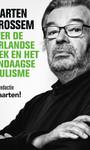 Maarten van Rossem Maarten van Rossem over de Nederlandse politiek en het hedendaagse populisme