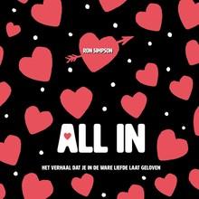 Ron Simpson All in - Het verhaal dat je in de liefde laat geloven