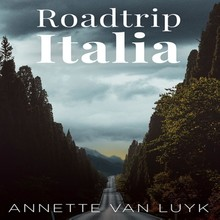 Annette van Luyk Roadtrip Italia