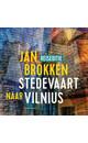 Meer info over Jan Brokken Vilnius: in het huis van Ciurlionis bij Luisterrijk.nl
