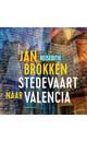 Meer info over Jan Brokken Valencia: de haai, het oog en het ei van Calatrava bij Luisterrijk.nl