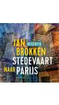 Jan Brokken Parijs: Parade van Erik Satie