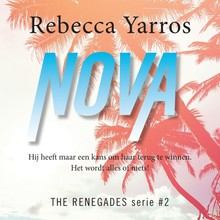 Rebecca Yarros Nova - The Renegades - deel 2