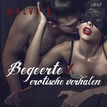 Malva B. Begeerte 1 - erotisch verhaal