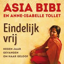 Asia Bibi Eindelijk vrij - Negen jaar gevangen om haar geloof