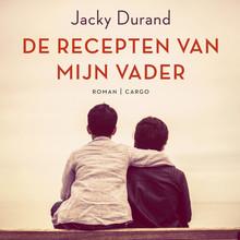 Jacky Durand De recepten van mijn vader