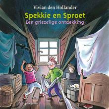 Vivian den Hollander Spekkie en Sproet: Een griezelige ontdekking