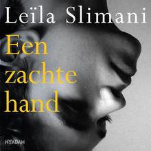 Leïla Slimani Een zachte hand