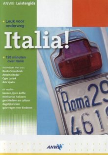 Marco Bosmans ANWB Luistergids Italia! - Kenners vertellen over Italië