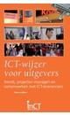 Meer info over Hans Lodders ICT-wijzer voor uitgevers bij Luisterrijk.nl