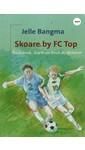 Meer info over Jelle Bangma Skoare by FC Top bij Luisterrijk.nl