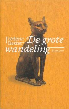 Frederic Bastet De grote wandeling