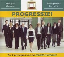 Danny van der Giessen Progressie! - De 7 principes van de GROW-methode