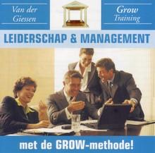 Danny van der Giessen Leiderschap en Management - met de GROW-methode