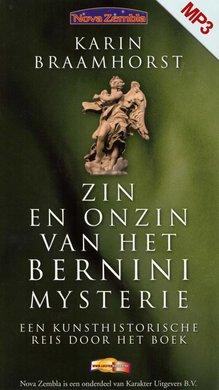 Karin Braamhorst Zin en onzin van het Bernini-mysterie - Een kunsthistorische reis door het boek
