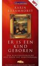 Karin Braamhorst Er is een kind geboren