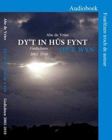 Abe de Vries Dy't in hûs fynt op 'e wyn - Gedichten 2002-2010