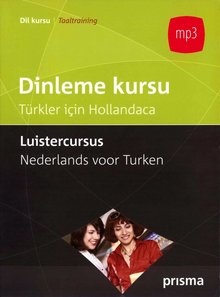 Willy Hemelrijk Dileme kursu - Türkler için Hollandaca - Luistercursus Nederlands voor Turken