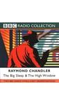 Meer info over Raymond Chandler The Big Sleep & The High Window bij Luisterrijk.nl