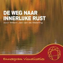 Willem Jan van de Wetering De weg naar innerlijke rust - Enneagram Visualisaties