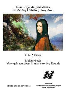 Nick Brok Narataija de priesteres: De Zeven Relieken van Gaia
