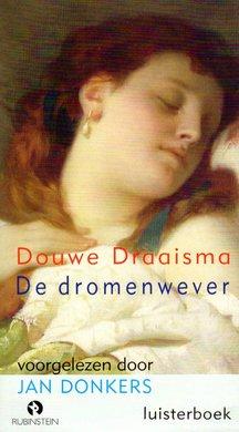 Douwe Draaisma De dromenwever - Voorgelezen door Jan Donkers