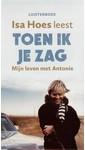 Meer info over Isa Hoes Toen ik je zag bij Luisterrijk.nl