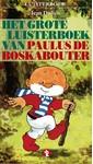 Meer info over Jean Dulieu Het grote luisterboek van Paulus de Boskabouter bij Luisterrijk.nl