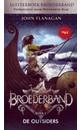 John Flanagan Broederband Boek 1 - De Outsiders