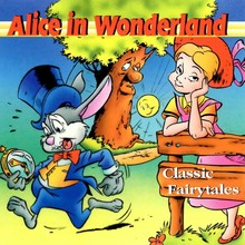 Lewis Carroll Alice in Wonderland - Classic Fairytales
