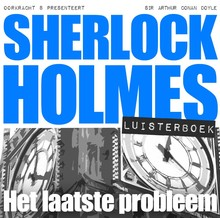Arthur Conan Doyle Sherlock Holmes - Het laatste probleem