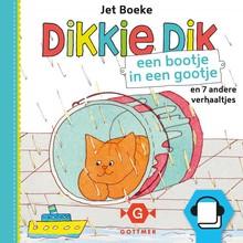 Jet Boeke Dikkie Dik - Een bootje in de goot en 7 andere verhaaltjes