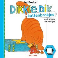 Jet Boeke Dikkie Dik - Kattenbrokjes en 7 andere verhaaltjes