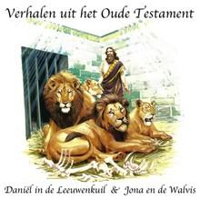 Willem Erné Daniël in de Leeuwenkuil - Jona en de Walvis - Verhalen uit het Oude Testament