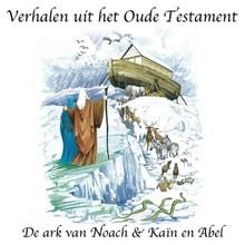 Willem Erné De ark van Noach - Kaïn en Abel - Verhalen uit het Oude Testament