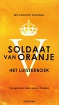 Erik Hazelhoff Roelfzema Soldaat van Oranje