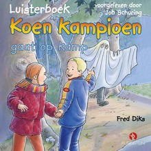 Fred Diks Koen Kampioen gaat op kamp