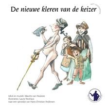 Maurits van Huijstee De Sprookjestroubadour 1 - De nieuwe kleren van de keizer - De muzikanten van Bremen