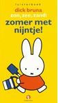 Dick Bruna Zon, zee, zand: zomer met Nijntje!