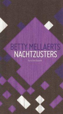 Betty Mellaerts Nachtzusters