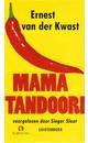 Meer info over Ernest van der Kwast Mama Tandoori bij Luisterrijk.nl